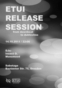 Flyer Etui Release Session at Sabotage Dresden on Oct. 14th 2011