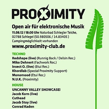 Proximity Open Air 2012 /w Redhape, Mike Dehnert Jacob Korn, Insect O. and Monomood