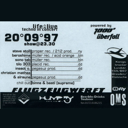 life is live with Steve Stoll, Beroshima, Insect O. at Flugzeugwerft Dresden September 1997
