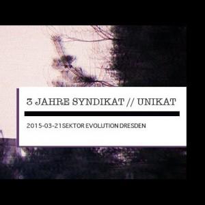 3 Years Syndikat / Unikat