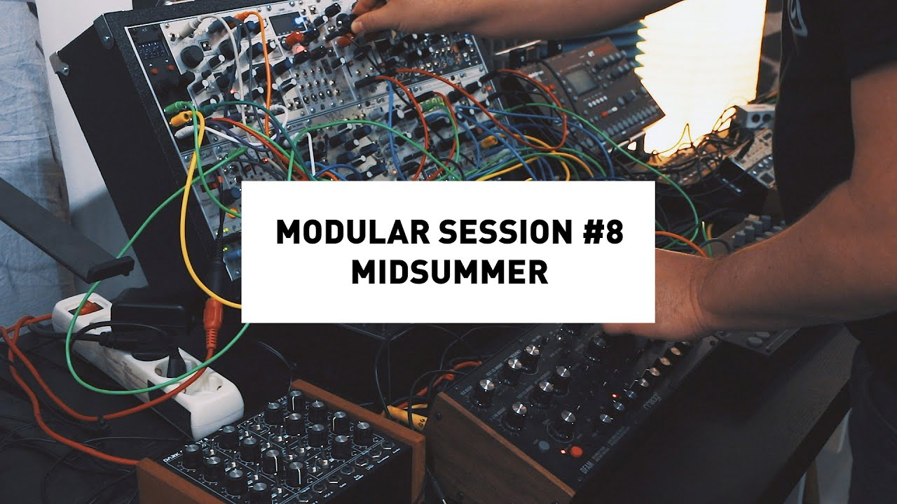 Modular Session #8: Midsummer